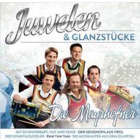Die Mayrhofner - Juwelen & Glanzstucke - CD