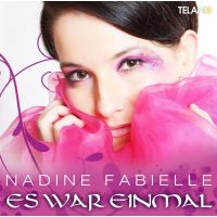 Nadine Fabielle - Es War Einmal - CD