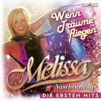 Melissa Naschenweng - Wenn Traume Fliegen - Die Ersten Hits - CD
