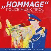 Polizeimusik Tirol - Hommage - CD