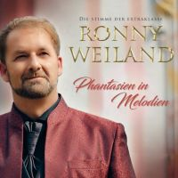 Ronny Weiland - Phantasien in Melodien - CD