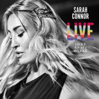 Sarah Connor - Herz Kraft Werke Live - 2CD