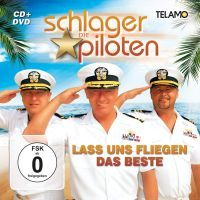 Die Schlagerpiloten - Lass Uns Fliegen - Das Beste - CD+DVD