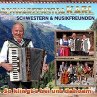 Schwarzenstoa Karl - So Klingt's Bei Uns Dahoam - CD