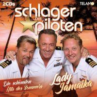 Die Schlagerpiloten - Lady Jamaika - Die Schonsten Hits Des Sommer - 2CD