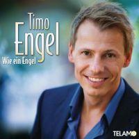 Timo Engel - Wie Ein Engel - CD