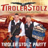 Tiroler Stolz - Tiroler Stolz Party - CD