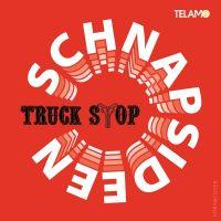 Truck Stop - Schnapsideen - CD