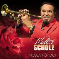 Walter Scholz - Rosen Nur Fur Dich - CD