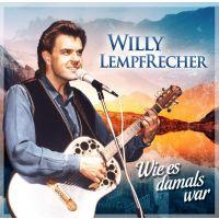 Willy Lempfrecher - Wie Es Damals War - CD