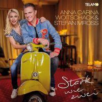 Anna-Carina Woitschack & Stefan Mross - Stark Wie Zwei - CD